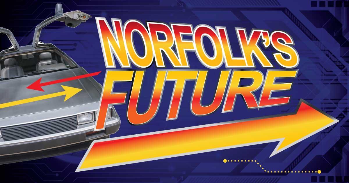 Norfolk's Future